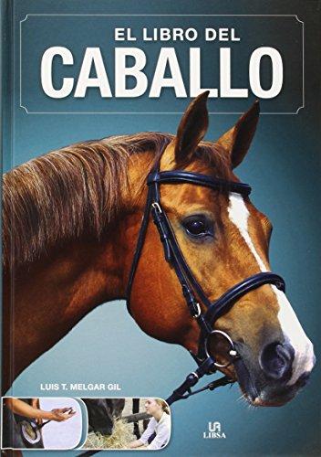 Libro del caballo,El (Le livre de...)